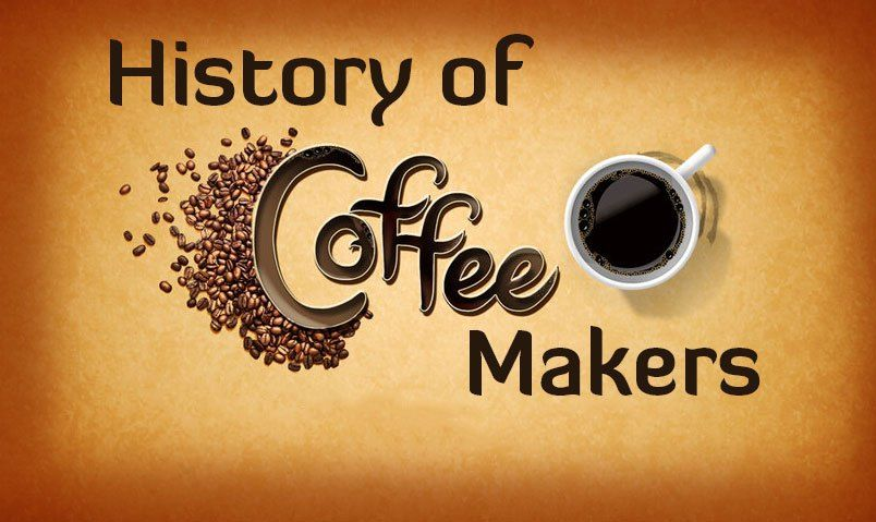 amazing-history-coffee-makers
