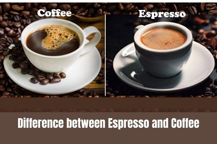 Difference between Espresso and Coffee